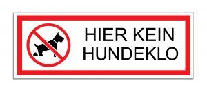 Schild Hier kein Hundeklo